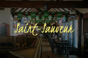 Pub Bar Saint-Sauveur Restaurant Manger Eat Boire Party